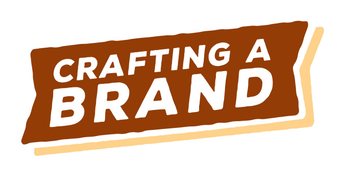 Crafting a Brand